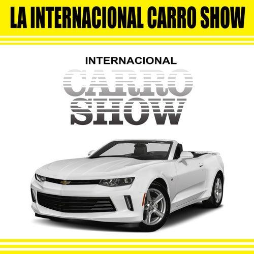 La Internacional Carro Show by Internacional Carro Show