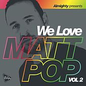 Almighty Presents: We Love Matt Pop (Vol 2) by Various Artists