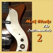 The Instrumentals 2 von Mick Clarke