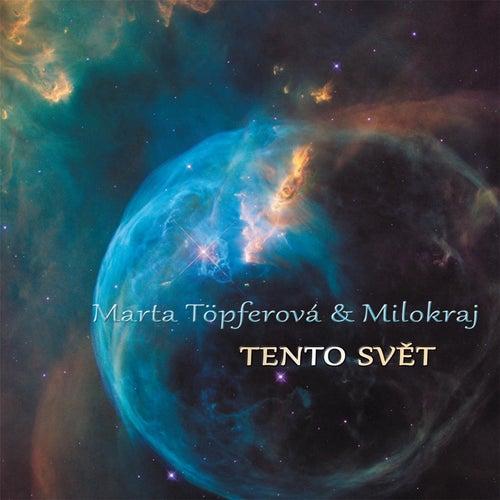 Tento Svet by Marta Topferova