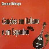 Canções em Italiano e em Espanhol by Dionísio Nóbrega