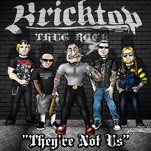 They're Not Us by Bricktop
