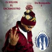 De Busqueda 2 by DJ Kelvin El Sacamostro