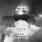 New Beginnings - EP by Fitzo