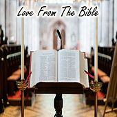 Love From The Bible by Christian Hymns