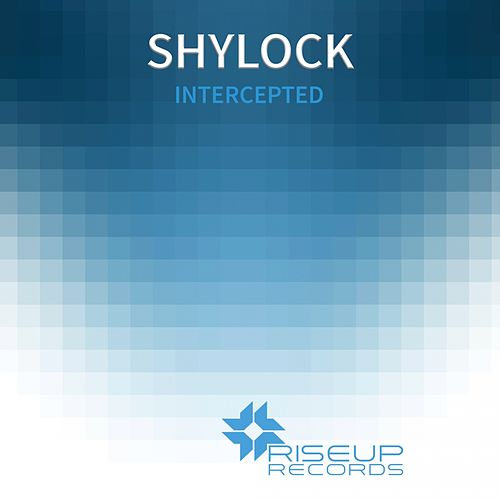 Intercepted - Single by Shylock