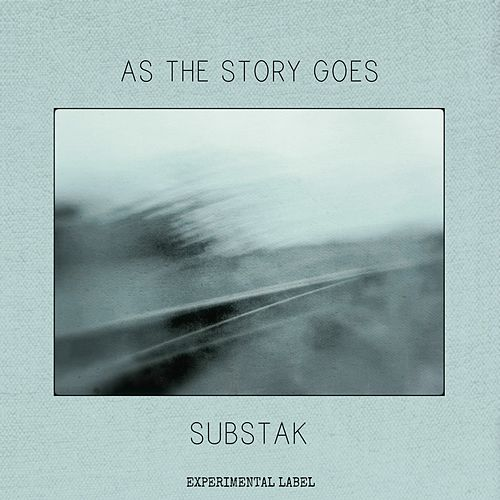 As the Story Goes by Substak