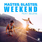 Weekend by Master Blaster