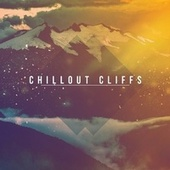 Chillout Cliffs - EP by Various Artists