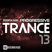 Essential Guide: Progressive Trance, Vol. 13 - EP by Various Artists