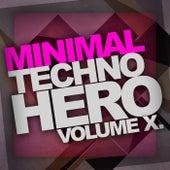 Minimal Techno Hero, Vol.10 - EP by Various Artists