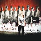 Count to Ten (Special Edition) by Tina Dico