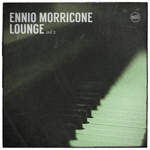 Ennio Morricone Lounge Vol. 2 by Ennio Morricone