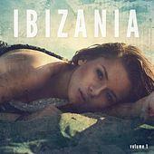 Ibizania, Vol. 1 (Balearic House Vibes) by Various Artists