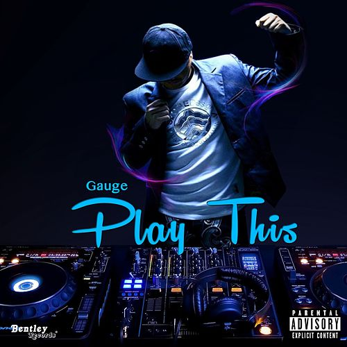 Play This by Gauge