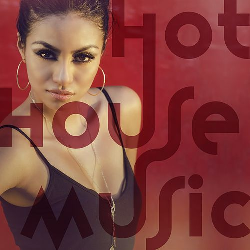 Hot House Music by Various Artists