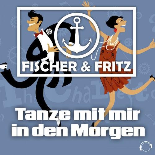 Tanze Mit Mir in Den Morgen by Fischer