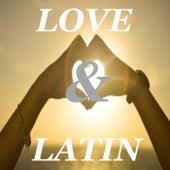 Love & Latin von Various Artists