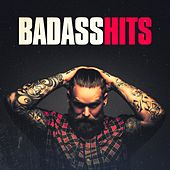 Badass Hits by Various Artists