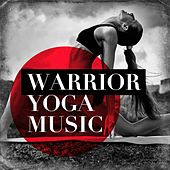 Warrior Yoga Music by Various Artists