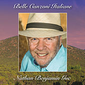 Belle Canzoni Italiane by Nathan Benjamin Guc