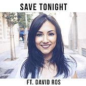 Save Tonight (feat. David Ros) by Clara Roldan