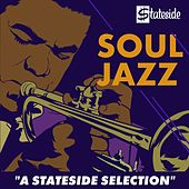 Soul Jazz - A Stateside Selection von Various Artists
