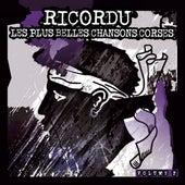 Ricordu: Les plus belles chansons corses, Vol. 2 by Various Artists