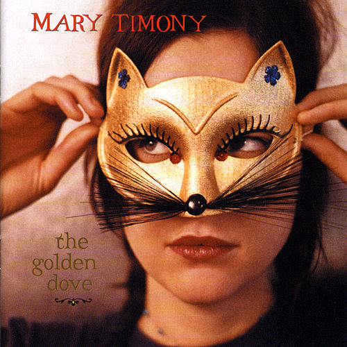Play & Download The Golden Dove by Mary Timony | Napster