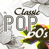 Classic Pop 60s von Various Artists