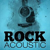Rock Acoustic by Various Artists