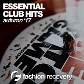 Essential Club Hits (Autumn '17) by Various Artists
