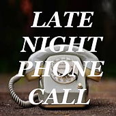 Late Night Phone Call von Various Artists