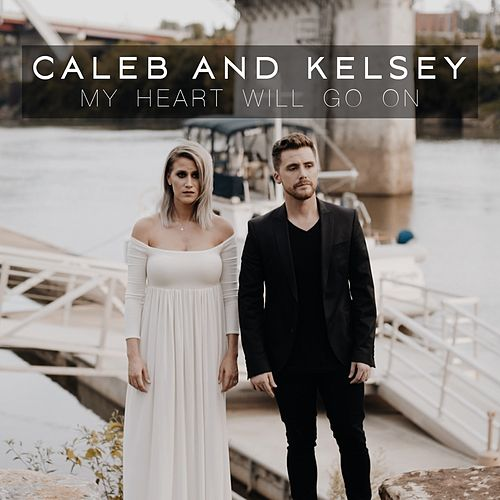 My Heart Will Go on (Titanic Theme Song) de Caleb and Kelsey
