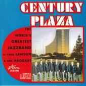 Century Plaza by Bob Haggart