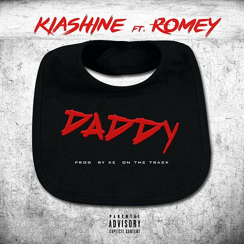 Daddy (Remix) [feat. Romey] by Kia Shine