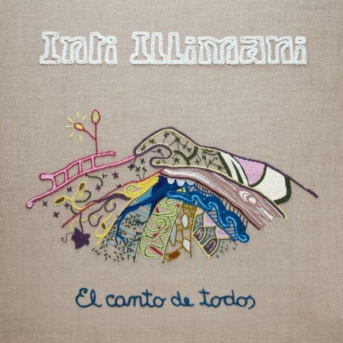 El Canto de Todos by Inti-Illimani