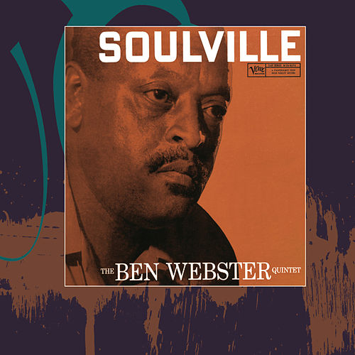 Play & Download Soulville by Ben Webster | Napster
