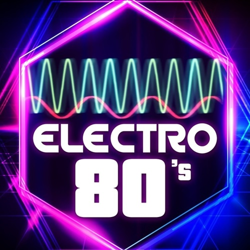 Electro 80's by Various Artists