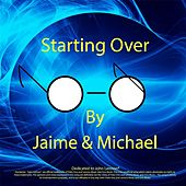 (Just Like) Starting Over by Jaime
