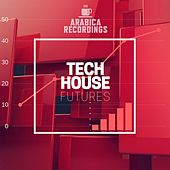 Tech House Futures - Single by Various Artists