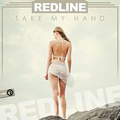 Take My Hand by The RedLine