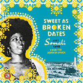 Sweet as Broken Dates: Lost Somali Tapes from the Horn of Africa by Various Artists