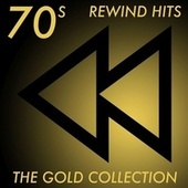 '70s Rewind Hits: The Gold Collection by Various Artists