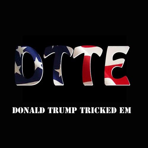 Donald Trump Tricked 'em (feat. Dot Bill) by WAR