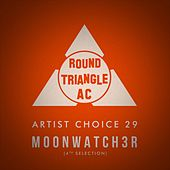 Artist Choice 29. Moonwatch3r (4th Selection) by Various Artists