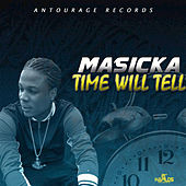 Time Will Tell by Masicka
