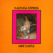 Kaliyuga Express by Mike Castle