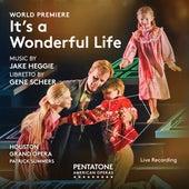 Jake Heggie: It's a Wonderful Life (Live) von Various Artists