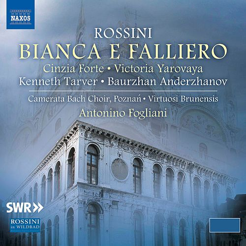 Rossini: Bianca e Falliero by Various Artists